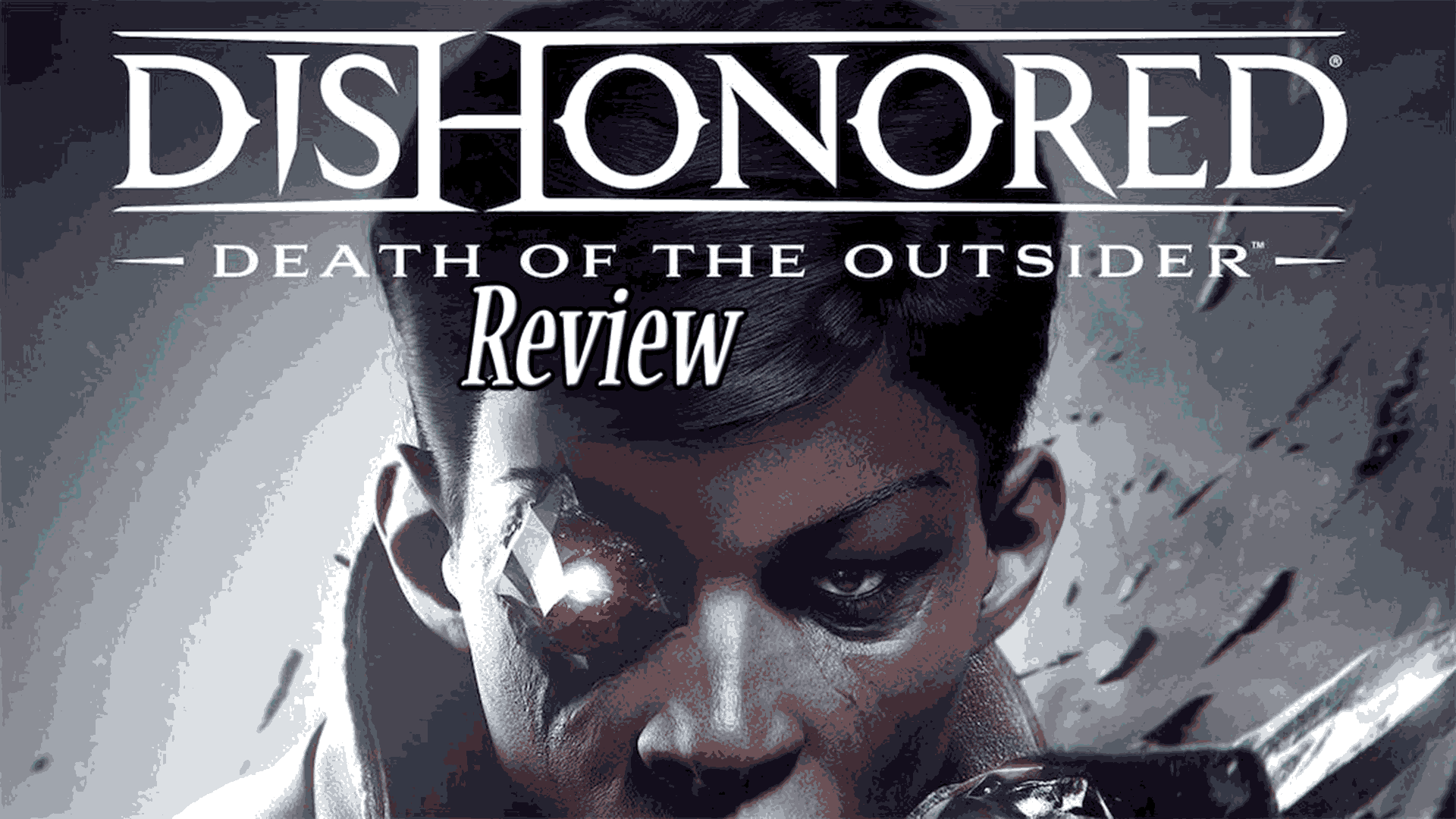 Dishonored Death Of The Outsider Official Review Hard Mode Gamers