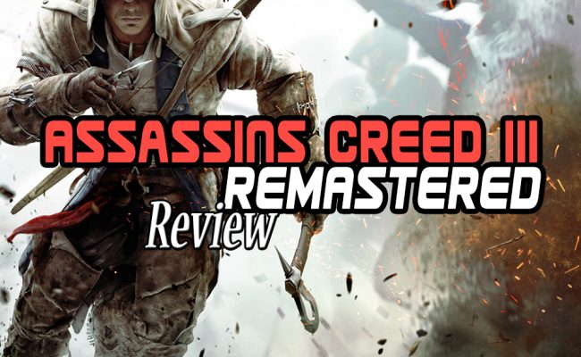 assassins creed III remastered review