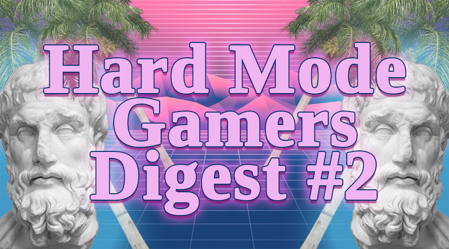 hard mode gamers digest