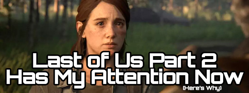 last of us part 2 attention